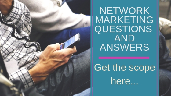 Network Marketing Questions and Answers