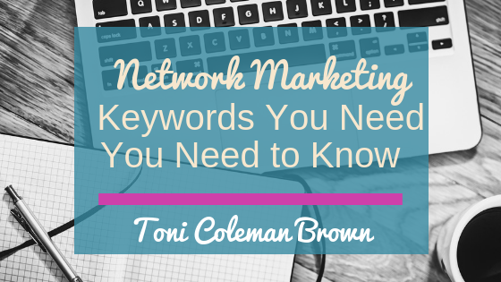 3 Network Marketing Keywords You Need to Know
